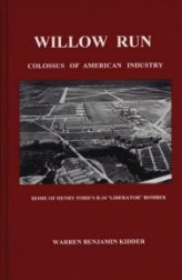 willow run, a colossus of american industry
