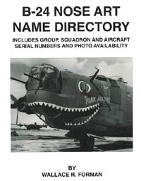 B-24 Liberator Nose Art Name Directory